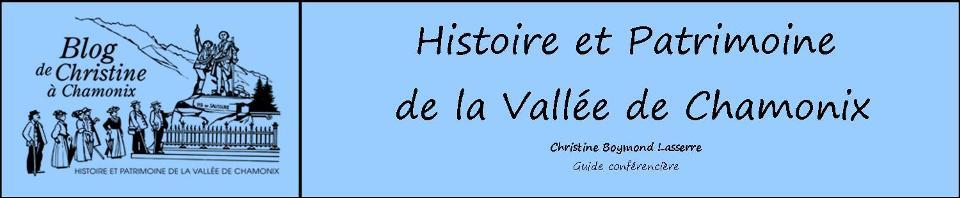 Histoire et patrimoine de la Vallée de Chamonix